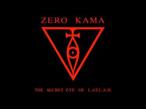 Zero Kama The Secret Eye Of L A Y L A H (Full Album)