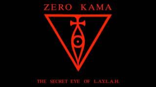 Zero Kama The Secret Eye Of L A Y L A H (Full Album)