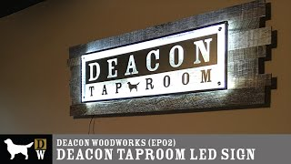 DWW: Taproom Sign (ep02)