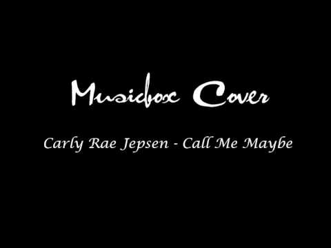 Carly Rae Jepsen: Call Me Maybe - Musicbox Cover