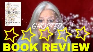 Book Review - Ghosted - Rosie Walsh