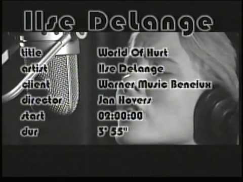 World of Hurt - Ilse DeLange - official video