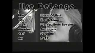 World of Hurt - Ilse DeLange - official video