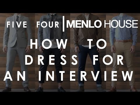 Menlo House & Five Four Present: How to Dress For an Interview