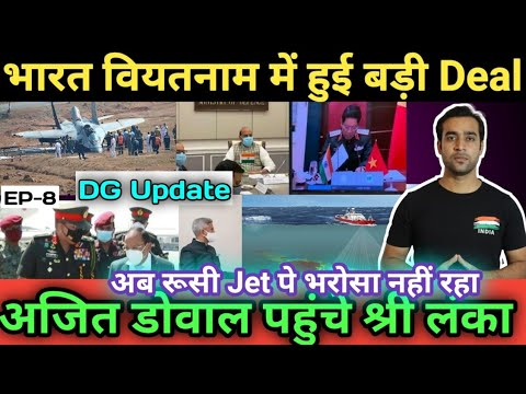 Big Deal Between India Vietnam | Setback for China | Mig-29k Bad News | DG Update EP9