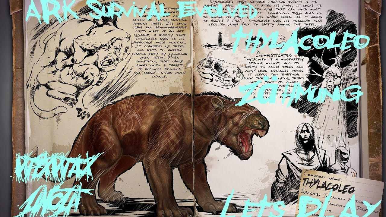 Ark Survival Evolved Thylacoleo Klettermietze Taming Zähmung
