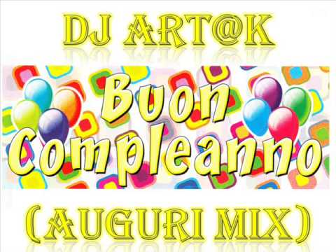 Dj Art@k - Buon Compleanno (auguri mix)