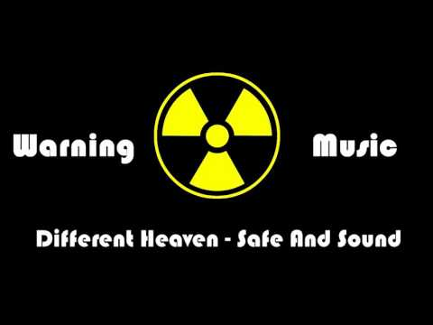 Different Heaven - Safe And Sound  Warning
