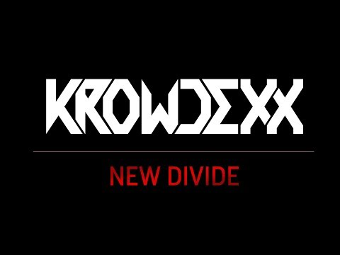 Krowdexx - New Divide (Chester Bennington Tribute) [FREE TRACK]