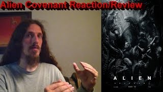 Alien Covenant Reaction/Review