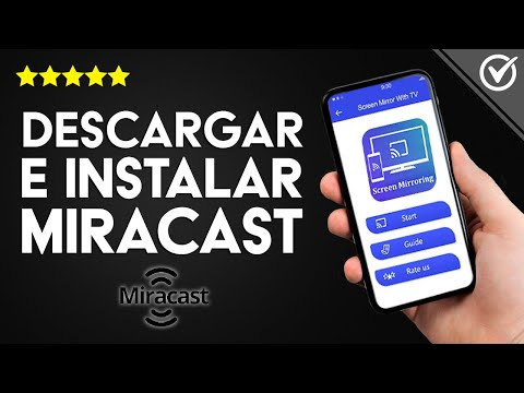 Cómo Descargar, Instalar y Activar la App MiraCast en Android, Android TV, Windows 7/8/10 y MAC