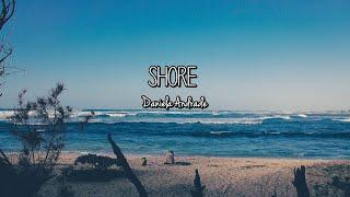 Daniela Andrade - Shore (Lyrics)