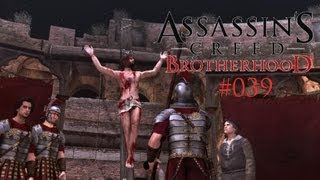 Let's Play Assassin's Creed Brotherhood #039 [Deutsch] [Full HD] - Die Aufführung