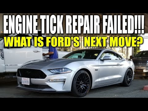2018 MUSTANG GT ENGINE TICK REPAIR FAILED! Ford's next move? * The Saga - Update 6 * Stang Stories