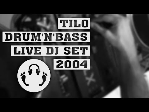 Tilo - Drum and bass DJ set 2004