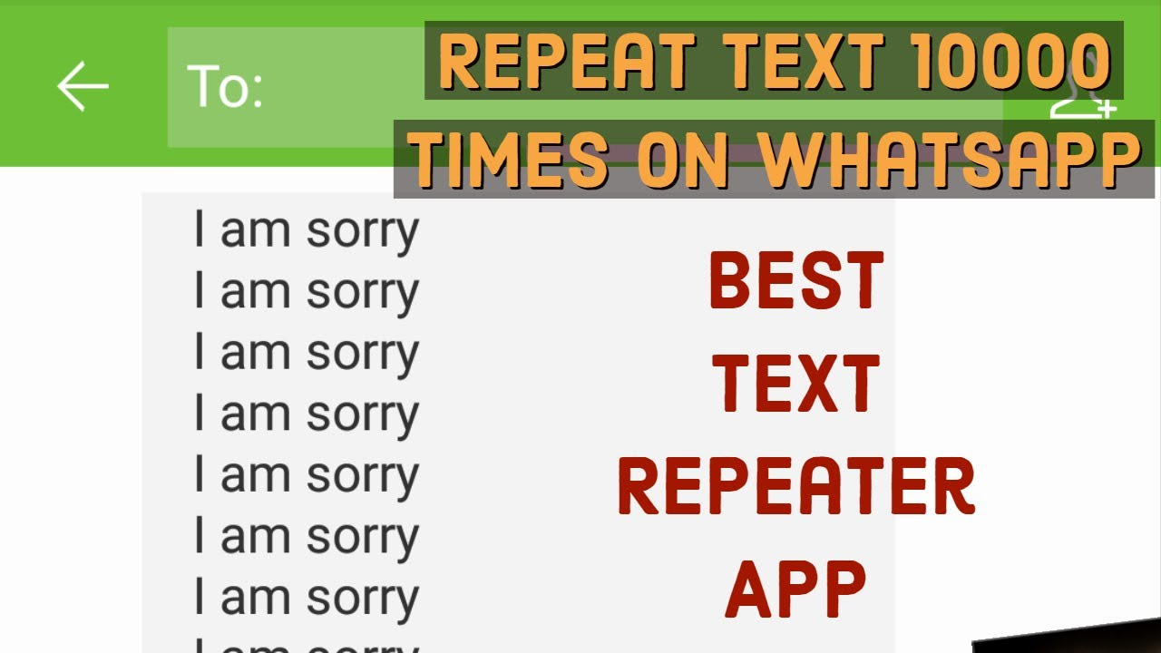 Best Text Repeater App, Repeat text message 10000 on WhatsApp with this  App, Allrounder