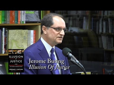 "Jerome F. Buting, ""Illusion of Justice: Inside 'Making A Murderer'  and America's Broken System"""