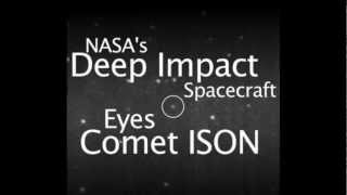 Big Comet ISON Spotted by Deep Impact Spacecraft | Nasa Space Science Video