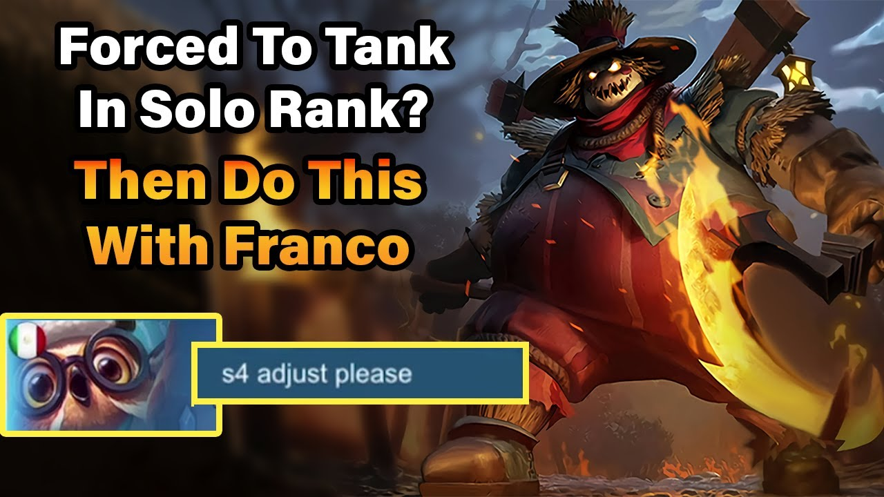 Forced To Tank In Solo Rank? Then Do This With Franco | MLBB