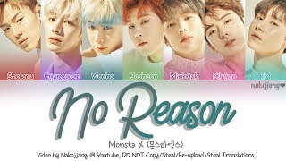 [3.19 MB] Monsta X (몬스타엑스) – No Reason (Color Coded Lyrics Eng/Rom/Han/가사)