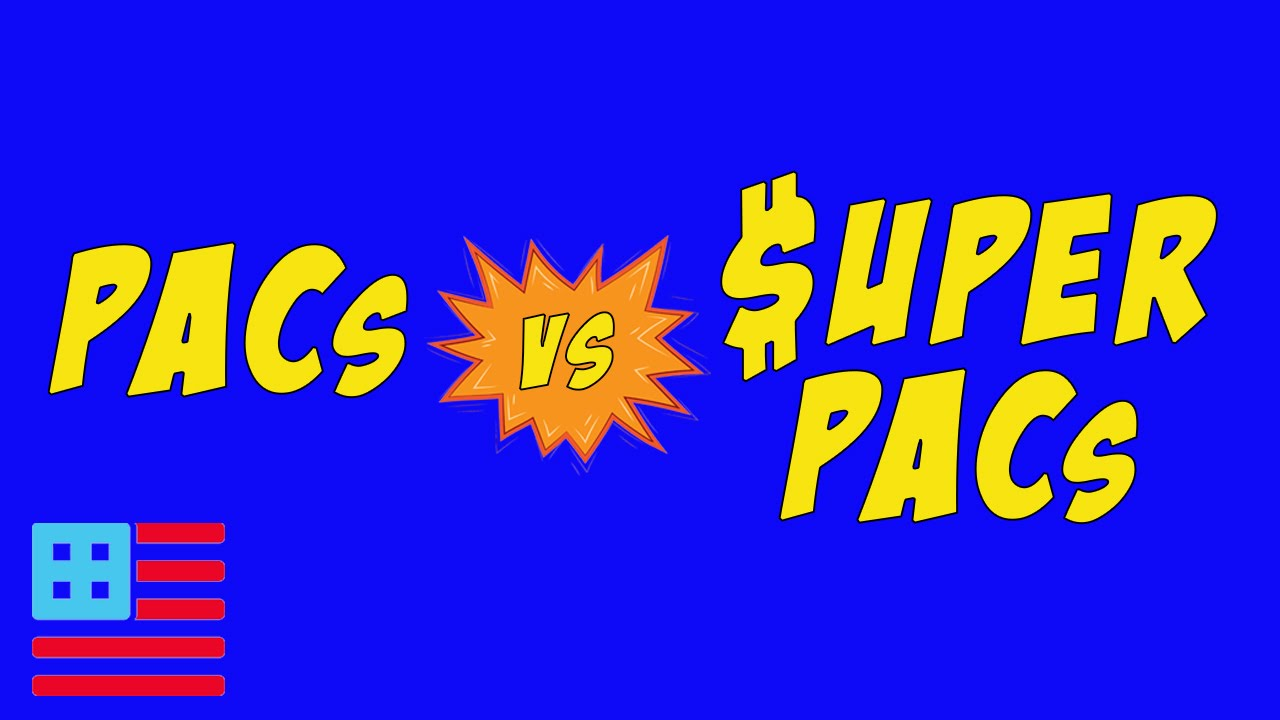 what s a super pac what s a pac what s the difference youtube