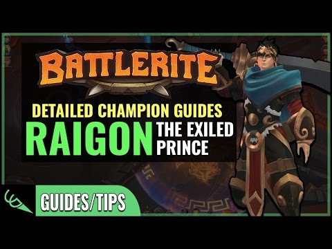 Raigon Guide - Detailed Champion Guides | Battlerite (Early Access)