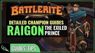 Raigon Guide - Detailed Champion Guides | Battlerite (Early Access)