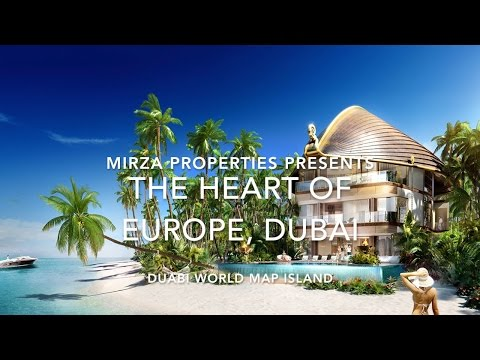 The Heart Of Europe at Dubai World Map Island | Mirza Properties