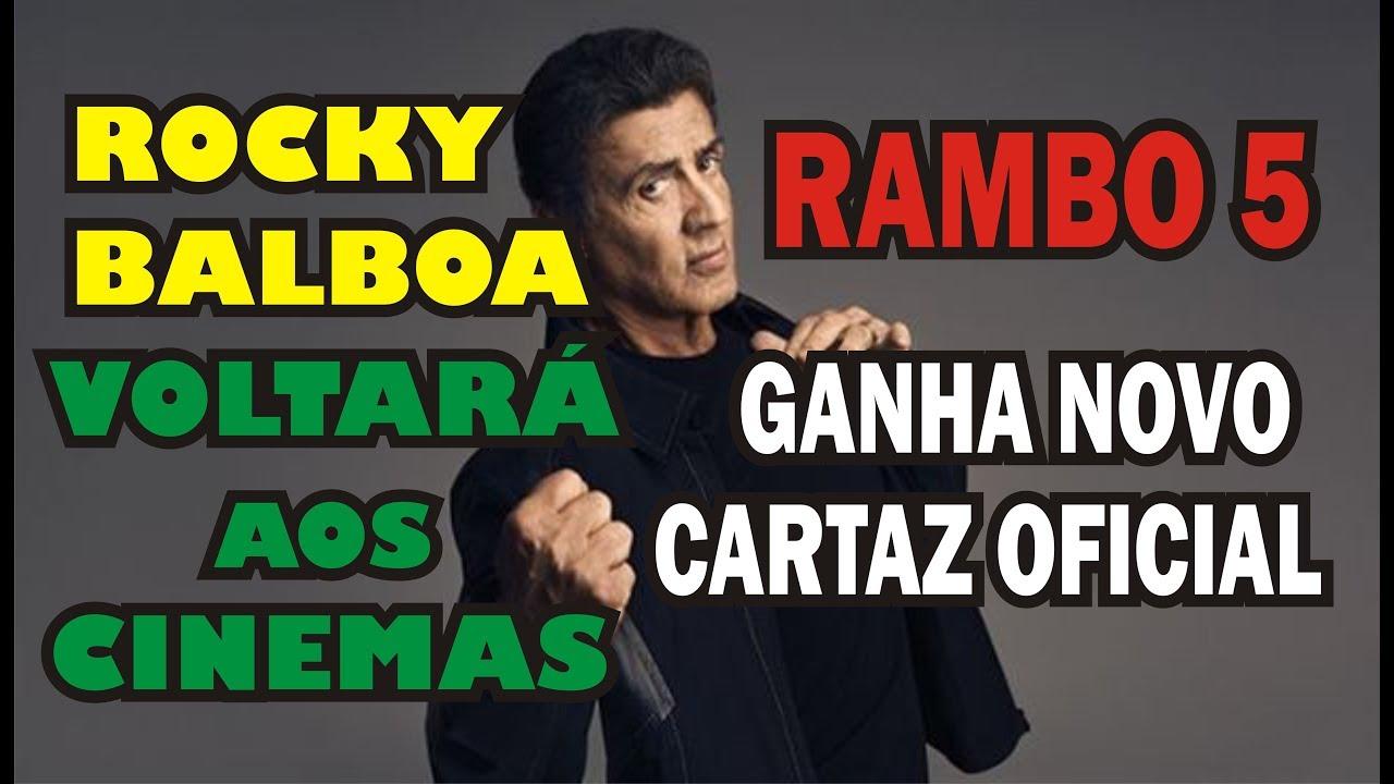 ROCKY BALBOA DE VOLTA AOS CINEMAS E NOVO CARTAZ DE RAMBO 5
