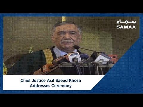 Chief Justice Asif Saeed Khosa Addresses Ceremony   SAMAA TV   30 Mar 2019