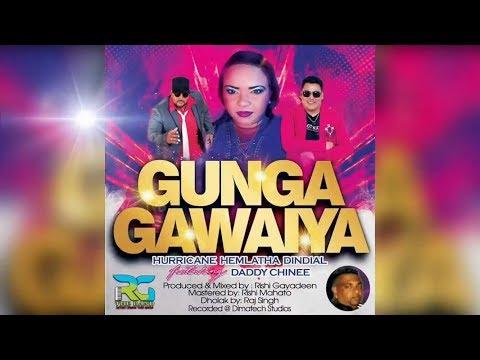 Hemlatha Dindial & Daddy Chinee - Gunga Gawaiya [Gunga Ghana Reply] (2019 Traditional Chutney)