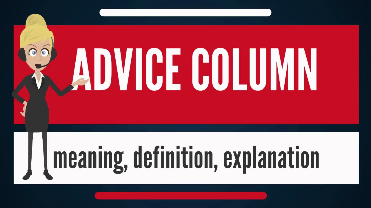 how to create an advice column