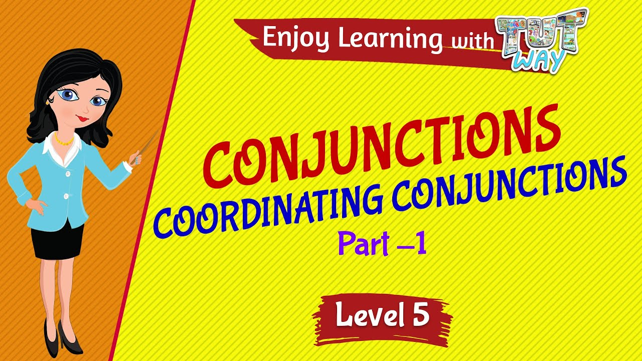 medium resolution of Conjunctions - Coordinating Conjunctions (Part 1)   English   Grade-5    Tutway   - YouTube