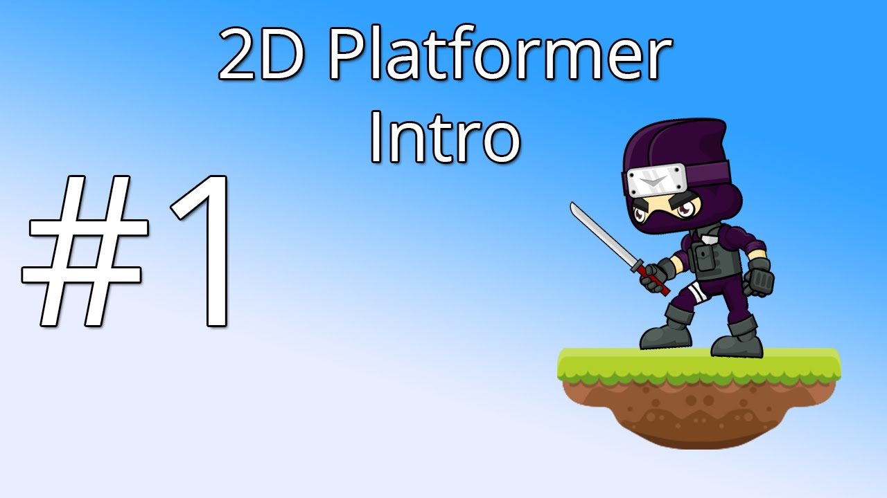 1  Unity 5 tutorial for beginners: 2D Platformer - Intro