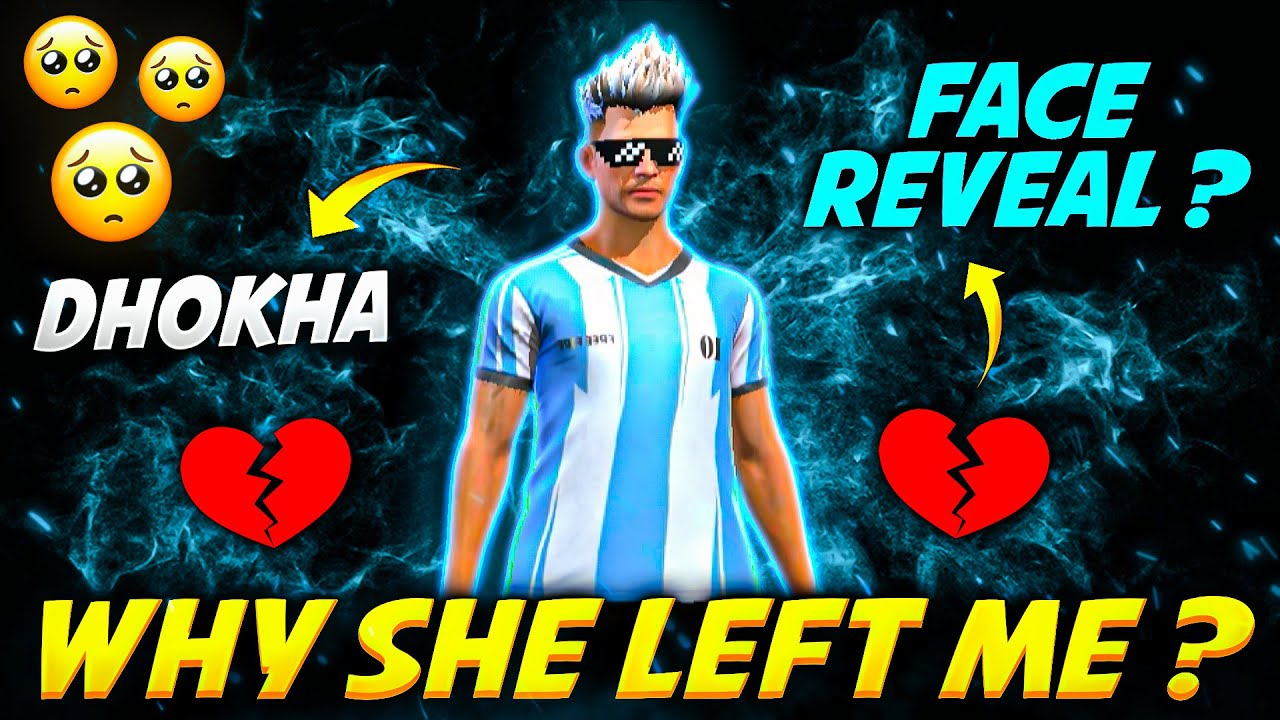 Why She Left Me ??😱 || FireEyes Gaming (Storytime)