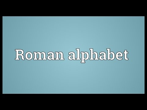 Roman alphabet Meaning
