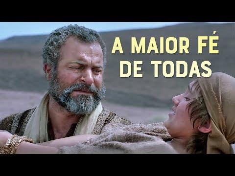 A fé de Abraão: O pai da fé