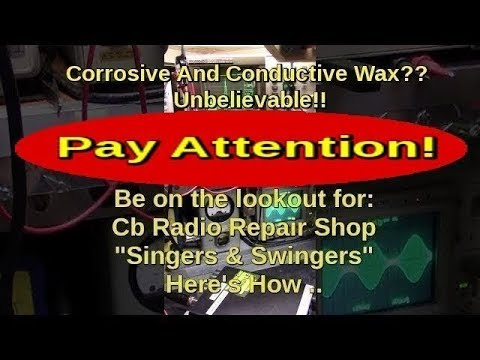 Swingers and Singers .. Is the CB Radio Repair And Alignment Business Up To Par?