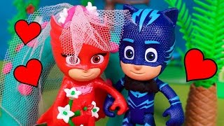 ⚡ PJ MASKS ⚡ Owlette and Catboy get married   PJ Masks Toys Episodes English