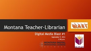 Montana Teacher Librarian Digital Media Blast #4