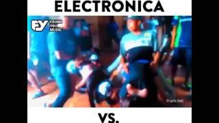 Electrónica vs reggaeton