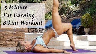 5 Minute Fat Burning Bikini Workout #87