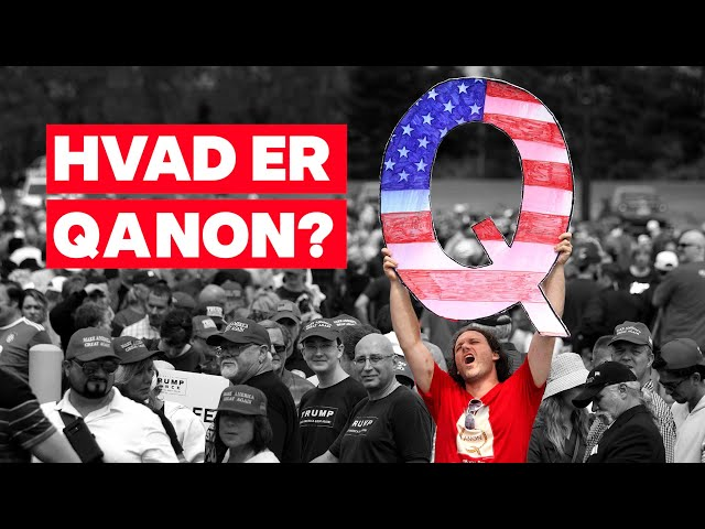 Hvad er konspirationsteorien QAnon?