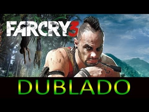Far Cry 3 - Trailer Cinemático [DUBLADO PT-BR]