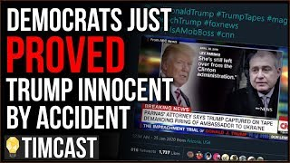 Democrats Accidentally Proved Trump Is INNOCENT With LEAKED Audio Tape, Impeachment Collapsing - Tim