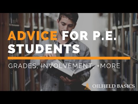 Advice for Petroleum Engineering Students