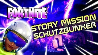 Fortnite ⚡ Rette die Welt ⚡ #320 - Story Mission EVAKUIERE DEN SCHUTZBUNKER - Let's Play Fortnite