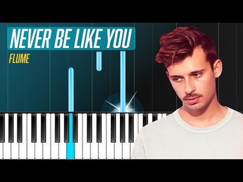 "Flume - ""Never Be Like You"" ft Kai Piano Tutorial - Chords - How To Play - Cover"