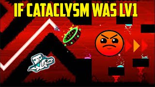 Geometry Dash #7 | If cataclysm was lv1  | MasterAlan02