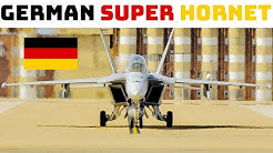German Super Hornet | The Luftwaffe's Newest Fighter